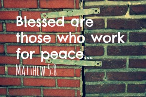 blessed are those who work for peace