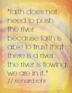 richard rohr push the river