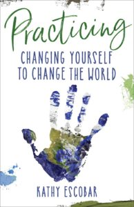 practicing-changing-us-to-change-the-world